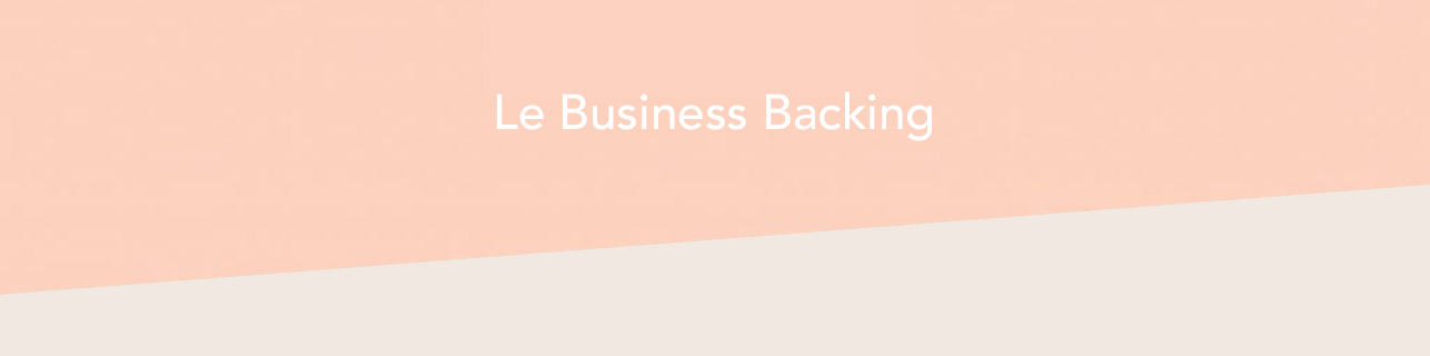 Le Business Backing